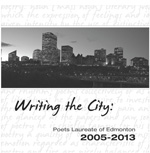 Writing the City: Poets Laureate of Edmonton