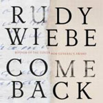 Come-Back Rudy Wiebe