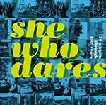 She-Who-Dares